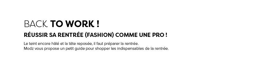 Back to work ! Réussir sa rentrée (fashion) comme une pro !